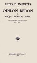 Lettres inedites d´Odilon Redon a Bonger, Jourdain, Viñes