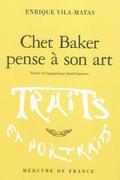 Chet Baker pense à son art