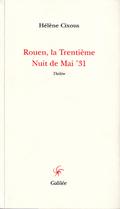 Rouen, la trentième nuit de mai