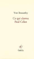 Ce qui alarma Paul Celan