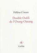 Double oubli de l´Orang-Outang