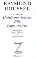 Oeuvres - Tome 9, L´Allée aux Lucioles ; Flio ; Pages choisies