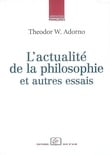 L´actualité de la philosophie et autres essais