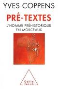 Pré-textes: l´homme préhistorique en morceaux