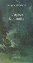 L´espèce fabulatrice