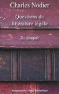 Questions de littérature légale : du plagiat, de la supposition d