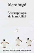 Pour une anthropologie de la mobilité