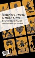 Pantopie : de Hermès à Petite Poucette : entretiens avec Martin L