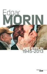 Mes Berlin (1945-2013)