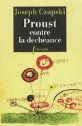 Proust contre la déchéance
