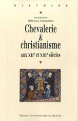 Chevalerie & christianisme aux XIIe et XIIIe siècles