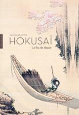 Hokusai. Le fou de dessin - Baatsch, Henri-Alexis