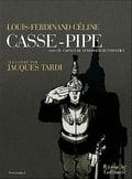Casse-pipe / Carnet du Cuirassier Destouches