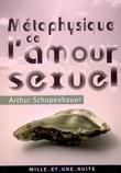 Métaphysique de l´ amour sexuel
