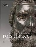 L´epopee des rois Thraces