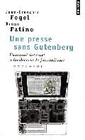 Une presse sans Gutenberg