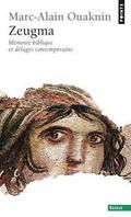 Zeugma. Mémoires bibliques et déluges contemporains