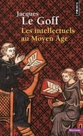 Les intellectuels au Moyen Age