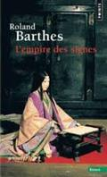 L´empire des signes - Barthes, Roland