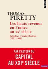 Les hauts revenus en France au XXe siècle - Inégalités et redistr