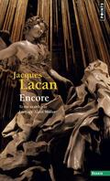 LE SÉMINAIRE DE JACQUES LACAN - LIVRE XX, ENCORE (1972-1973) - Lacan, Jacques