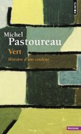 Vert - Pastoureau, Michel