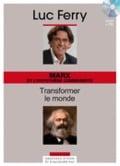 Marx et l´hypothèse communiste : transformer le monde