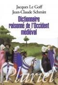 Dictionnaire raisonné de l´Occident Médiéval