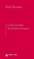 Cinq études herméneutiques