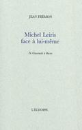Michel Leiris face à lui-même : de Giacometti à Bacon
