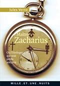Maître Zacharius ou L´horloger qui avait perdu son âme