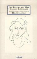 Les fleurs du mal (Illustrées par Matisse)