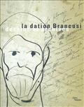 La dation Brancusi. Dessins et Archives