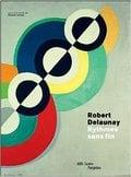 Robert Delaunay. Rythmes sans fin - Lampe, Angela