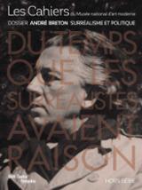 André Breton. Le Surrealisme et le politique -