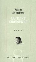 La jeune sibérienne - Maistre, Xavier De