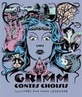 Grimm. Contes choisis et Illustrés Par Yann Legendre