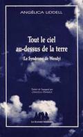 Tout le ciel au-dessus de la terre (Le Syndrome de Wendy)