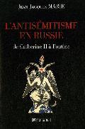 L´antisémitisme en Russie, de Catherine II à Poutine