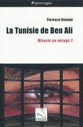 La tunisie de Ben Ali ; miracle ou mirage ?