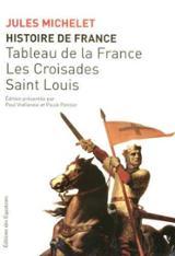 Histoire de France. Tableau de la France, les Croisades, Saint-Lo