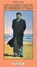 Les habits neufs du président Mao : chronique de la Révolution cu