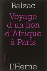 Voyage d´un lion d´Afrique à Paris