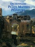 Dictionnaire des petits maîtres de le peinture (1820-1920)