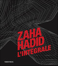 Zaha Hadid, l´intégrale