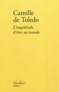 L´inquiétude d´être au monde - Toledo, Camille de