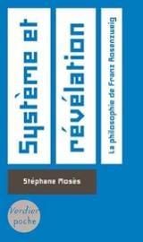 Système et révélation: la philosophie de Franz Rosenzweig