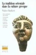 La tradition orientale dans la culture grecque
