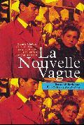 La Nouvelle Vague vue par les Cahiers du Cinéma 1957-1964