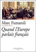 Quand l´ Europe parlait français